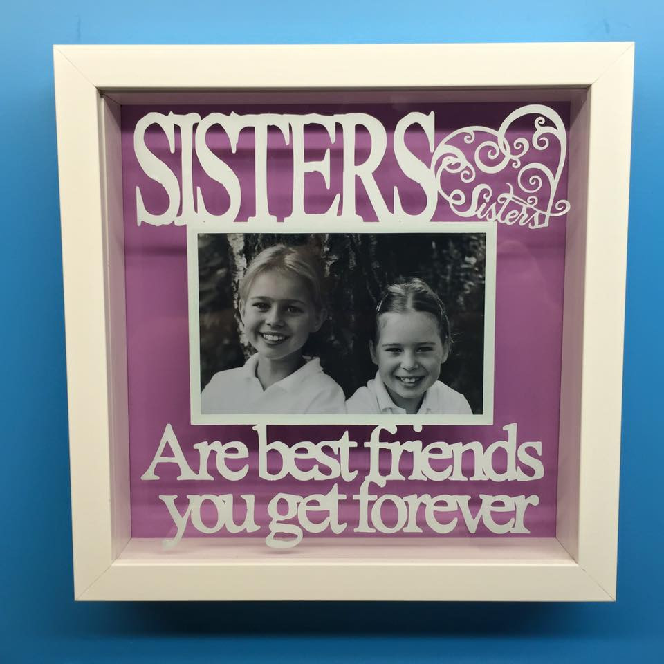 Sisters Are Best Friends You Get Forever Frame Totesamazewalls