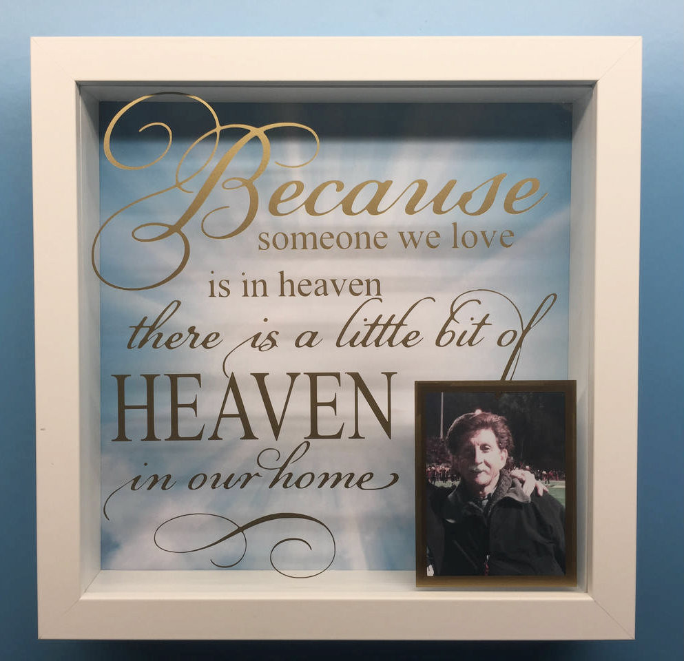 Because Someone We Love Is In Heaven With Picture Totesamazewalls