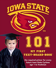 Iowa State University 101: My First Text-board-book