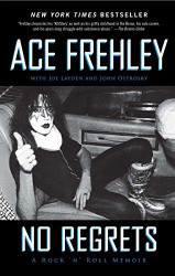 Ace Frehley - No Regrets, (soft cover).