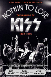 KISS Book - Nothin' to Lose 1972-1975, Hard cover, (used)