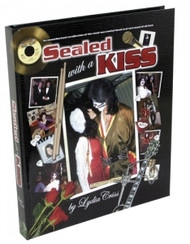 Sealed with a KISS book by Lydia Criss - hard cover, (made out to Gregg)