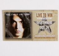 Paul Stanley - Live to Win Promo Magnet.