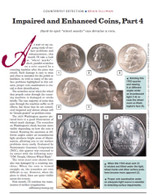 Article: Impaired and Enhanced Coins, PART 4