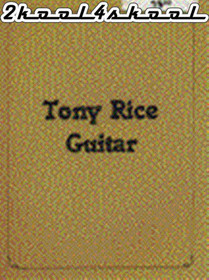 Tony Rice Solo Tabs Instruction Lessons Acoustic Guitar Watch and Learn