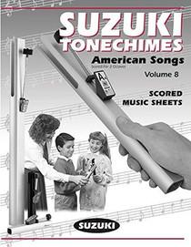 Suzuki TONECHIME MUSIC SCORES - VOL 8 HBB-S8