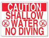 Pool Safety Sign -Shallow Water-No Diving - 40341