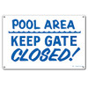 Pool Sign - Pool Area: Keep Gate Closed - 40316