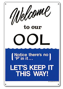 Pool Sign - Welcome to our OOL - 41352
