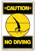 Pool Safety Sign- Caution: No Diving - 40344
