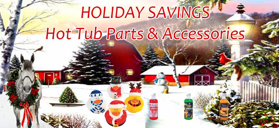 Holiday Hot Tub Parts Savings