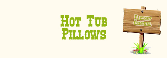 Original hot tub pillows