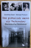 ob080 - Brother & Sister escape attempt via Yugoslavia in 1984 and Stasi jail - with photos