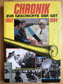 r843 - 2 - CHRONIK ZUR GESCHICHTE DER GST 1952 - 1984 - c1988 East German History of the GST book paramilitary Youth photos DDR GDR
