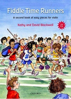 Fiddle Time Runners + CD, revised edition, by David Blackwell, Kathy Blackwell for  Violin, Publisher  Oxford University Press