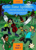 Cello Time Sprinters + CD, by David Blackwell Kathy Blackwell for Cello, Publisher  Oxford University Press