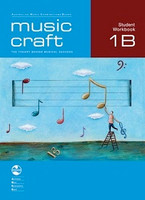 Music Craft - Student Workbook 1B,series of  AMEB Music Craft,  Publisher  AMEB