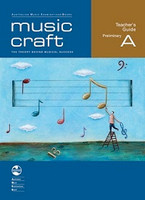 Music Craft - Teacher's Guide Preliminary A, series of AMEB Music Craft,