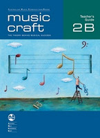 Music Craft - Teacher's Guide 2B, series of AMEB Music Craft, Publisher  AMEB