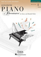 Accelerated Piano Adventures for the Older Beginner Lesson Book 1, International Edition, by Nancy Faber Randall Faber for Piano, Publisher  Faber Piano Adventures