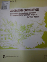 WOODWIND CONVENTION FOR WOODWIND ENSEMBLE BY TONY MASON,70% OFF