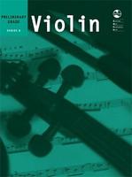 Violin Series 8 - Preliminary Grade, for Violin&Piano. Publisher AMEB, Series AMEB Violin
