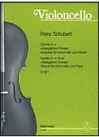Sonata in A minor D 821, by Franz Schubert, for Cello&Piano, Publisher Barenreiter