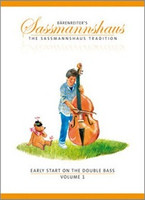 Early Start on the Double Bass, Volume 1, by Egon Sassmannshaus, J. Peter Close, for  Double Bass, Series The Sassmannshaus Tradition, Publisher Barenreiter