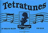 Tetratunes for Violin, by Sheila Mary Nelson, for Violin, Series Tetratunes, Publisher Boosey & Hawkes