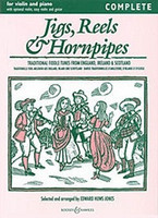 Jigs,Reels & Hornpipes -Complete, by Edward Huws Jones, for Violin&Piano, Series Fiddler Collections, Publisher Boosey & Hawkes
