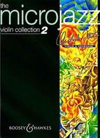 Microjazz Violin Collection Vol. 2, by Christopher Norton, for Violin&Piano, Publisher Boosey & Hawkes