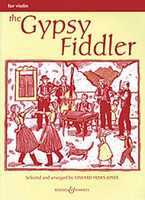 The Gypsy Fiddler -Violin, by Edward Huws Jones, for Violin, Series Fiddler Collections, Publisher Boosey & Hawkes