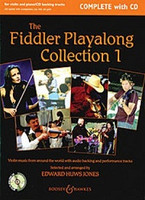 The Fiddler Playalong Collection 1 -Complete with CD, by Edward Huws Jones, for Violin&Play-Along CD Piano, Series Fiddler Collections, Publisher Boosey & Hawkes