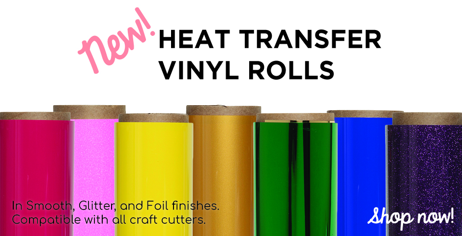 new heat transfer vinyl rolls in smooth, foil, and glitter. Iron-on vinyl for t-shirts.