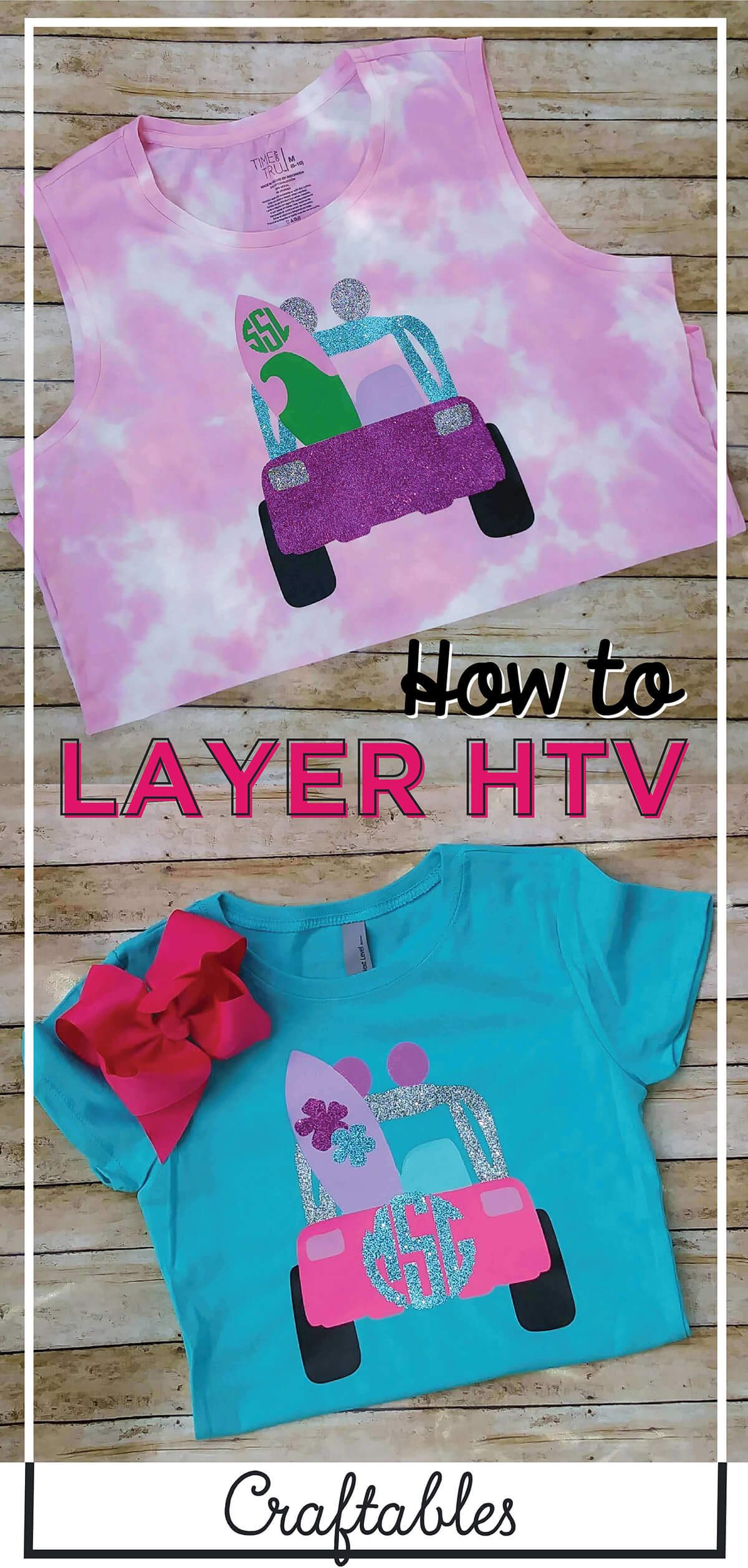 craftables how to layer htv