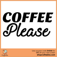 Free Coffee Please SVG Cut File