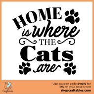 Free Home is Where the Cats are SVG Cut File