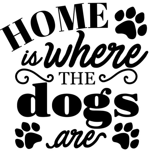home is where the dogs are svg cut files