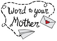 Free Word to Your Mother SVG Cut File