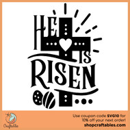 Free He Is Risen SVG Cut File