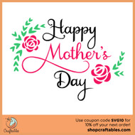 Free Mother's Day SVG Cut File
