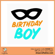 Free Birthday Boy SVG Cut File