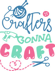 Free Crafters Gonna Craft SVG Cut File