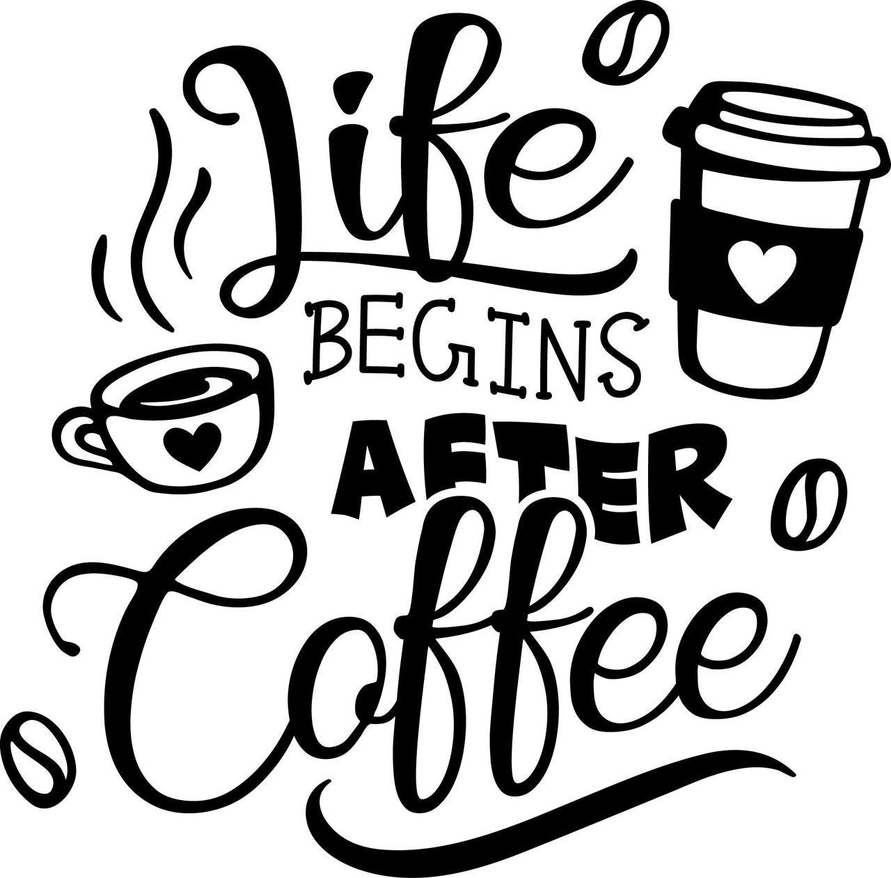 Free Life Begins After Coffee SVG Cut File | Craftables