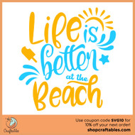 Free Life is Better at the Beach SVG Cut File