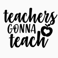 Free Teachers Gonna Teach SVG Cut File