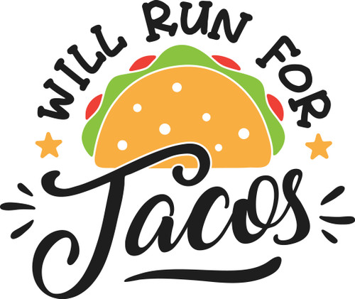 Free Will Run for Tacos SVG Cut File
