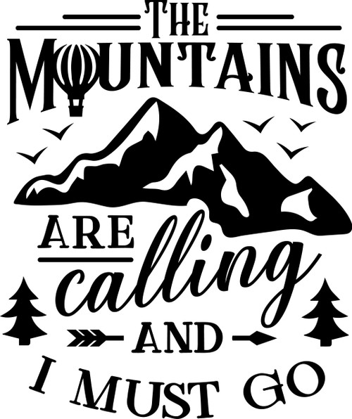 Free The Mountains are Calling and I must Go SVG Cut File
