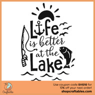 Free Life is Better at the Lake SVG Cut File