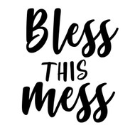 Free Bless This Mess SVG Cut File